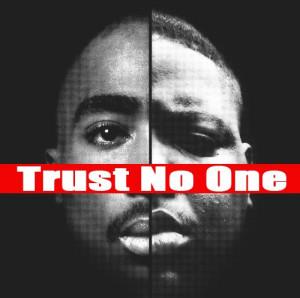trust nobody 2pac biggie