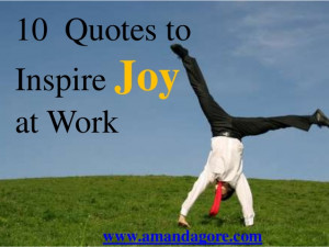 10 Quotes to Inspire Joy at Work
