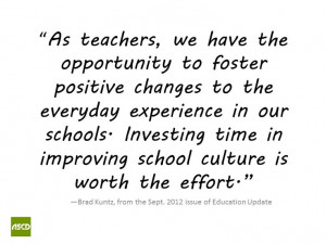 Positive School Quotes A positive school culture