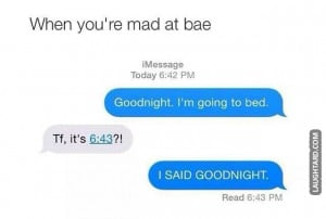 When your mad at bae