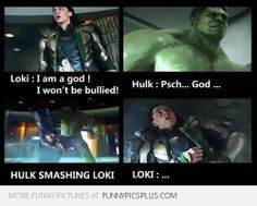 loki quotes | Avengers: Loki & The Hulk fight | Funny Pictures