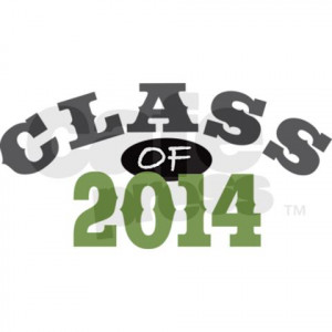 My class slogan is going to be living the dream 2015. Not that great ...
