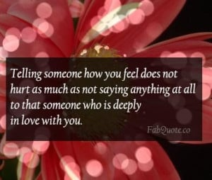 Telling someone how you feel quote