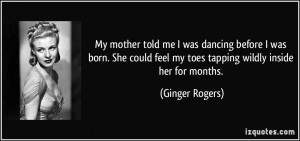 More Ginger Rogers Quotes
