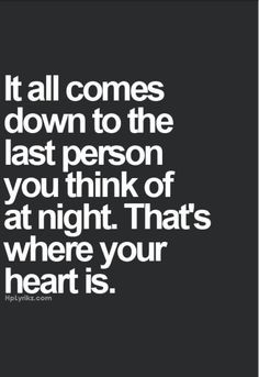 ... Quotes, Always In My Heart Quotes, Do You Thinking Of Me Quotes
