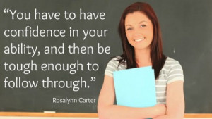 """47. """"You have to have confidence in your ability, and then be tough ..."""