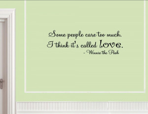 Caring Quotes Some people care too much.