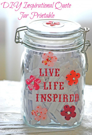 ... quote jar with this free inspirational quote jar printable available