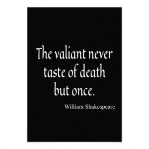 Shakespeare Quote Valiant Taste of Death But Once 9 Cm X 13 Cm ...