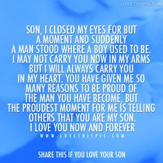 Son, I love you now and forever love love quotes quotes quote boy man ...
