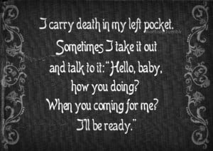 Death Quotes,Funny Life and Death Quotes,Life Death Quotes and Sayings ...