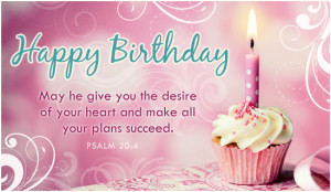 Happy Birthday Messages Bible Quotes ~ Christian Happy Birthday ...