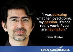 ... Pierre Omidyar - more Pierre Omidyar at http://www.evancarmichael.com