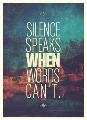 , life quote, life quotes, photography, quote, quotes, real, silence ...