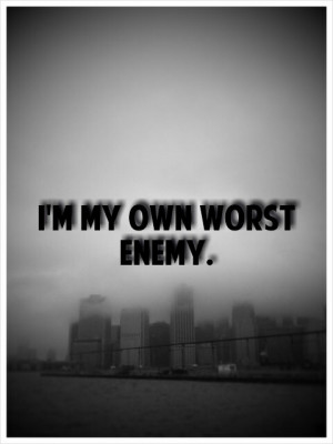 we are own worst enemy Louis binstock very often we are our own worst enemy as we foolishly build stumbling blocks on the path that leads to success and happiness.