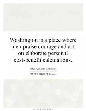 ... Elaborate Personal Cost-benefit Calculations Quote | Picture Quotes