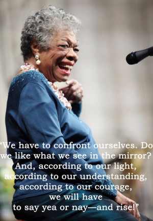 19 Enduring Quotes Maya Angelou Left Humanity. #6 Is Incredibly Moving