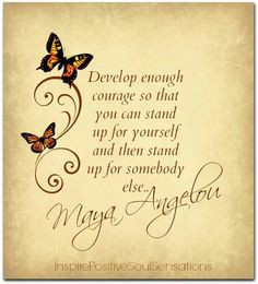 maya angelou more maya angelou ball butterflies courage beauty quotes ...