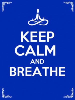 Keep Calm and Breathe:10 Deep Breathing Techniques to Bring Awareness ...