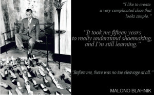 Manolo Blahnik interview, quotes