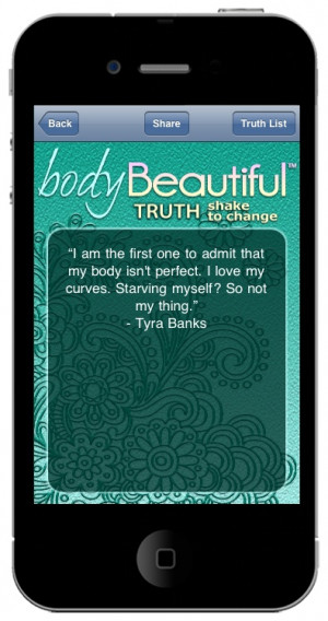 Body Beautiful quote, celebrities on body image, tyra banks body image ...