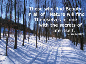 Those Who Find Beauty In All Of Nature Will Find Themselves At One ...
