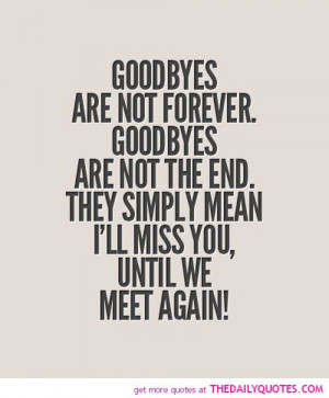Goodbye Friend Quotes And Sayings life quotes sayings poems