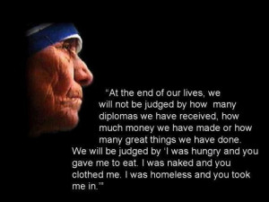Quote-At-the-end-of-our-lives-by-Mother-Teresa
