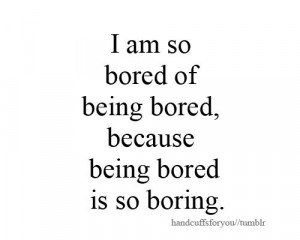 when bored so bored at work meme i m so bored so bored nothing to do