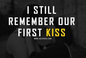 first kiss, kiss, love, quote, remember, text