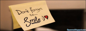 Quotes, don't, forget, to, smile, love, facebook, cover, timeline ...