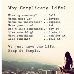 Keep It Simple - Life Quotes