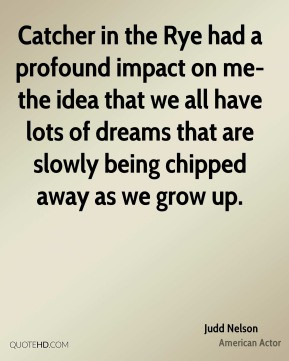 ... we all have lots of dreams that are slowly being chipped away as we