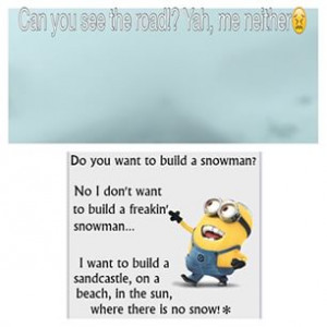 ... minions #Funny #Snow #IveHadEnough #Cold #Brr #SnowSqualls #Beach #