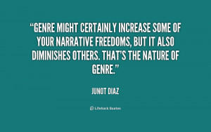 Genre might certainly increase some of your narrative freedoms, but it ...