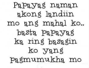 Tagalog Quotes Patama Sa Malandi ~ Malandi Quotes and Maarte Quotes ...
