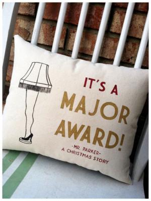 Christmas Story, Leg Lamp It's a Major Award- Holiday Movie Quote ...