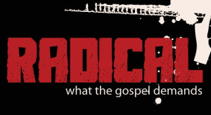Being a Radical Christian!