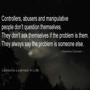 ... problem is them. They always say the problem is someone else - Darlene