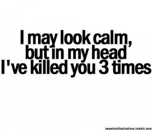 Calm, murder and sayings pictures