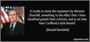 It recalls to mind the statement by Winston Churchill, something to ...