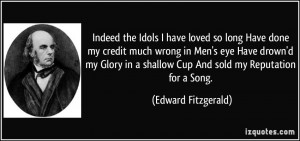 More Edward Fitzgerald Quotes