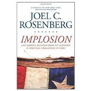 Joel C Rosenberg Implosion 2012 Used Trade Cloth Hardcover
