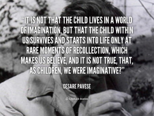 , but that the child within us survives and starts into life ...