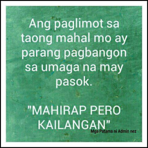 tagalog sad love quotes paglimot sa mahal tagalog sad love quotes ...
