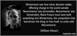 Wintermute was hive mind, decision maker, effecting change in the ...