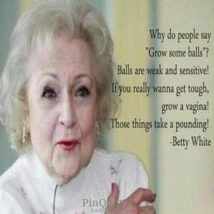Kraucik83 One more reason to love Betty White (as if there weren't ...