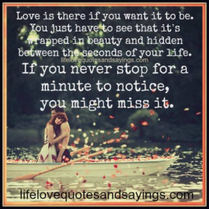 Love Is There If You Want It To Be..
