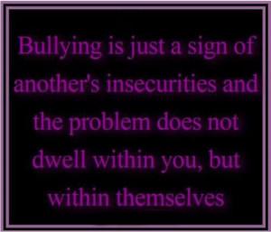 ... Bullying, Bullying Quotes, Girly Girls, Stop Bullying, Inspiration