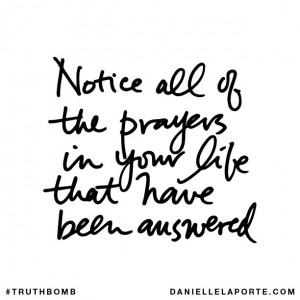then stop and give thanks to God who has answered them....